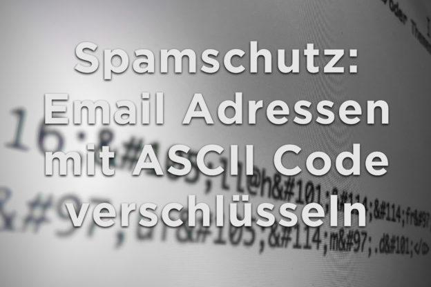 Spamschutz: Email Adressen mit ASCII Code verschlüsseln