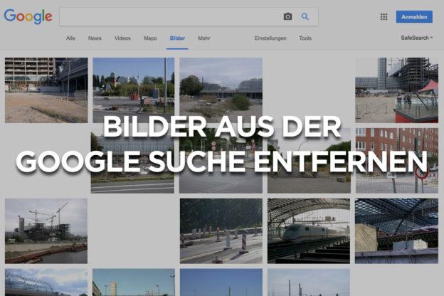 Bilder aus der Google Suche entfernen