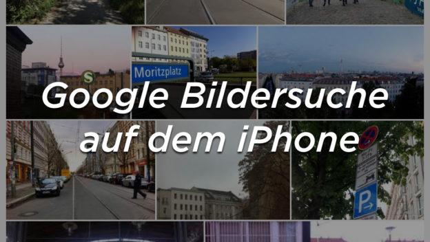 Google Bildersuche auf dem iPhone