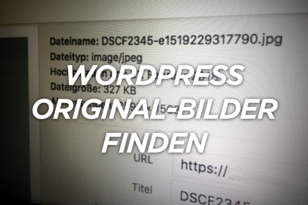 Wordpress Original-Bilder finden