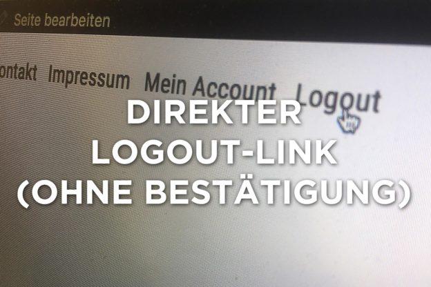 Logout-Link ohne Bestätigung (Wordpress)